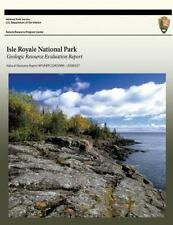 Isle Royale National Park Geologic Resource Evaluation Report by U. S....