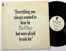 the O'JAYS Everything you always wanted to hear but were afraid to ask LP  Fm391