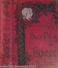 DEUX FILLES DE FRANCE 1908 OUVRAGE ORNÉ DE 20 GRAVURES SUR BOIS , RARE