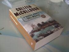 Colleen McCullough L'ALTRA PARTE DEL MONDO Bur 2004