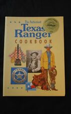 The Authorized Texas Ranger Cookbook by John B. Harris and Cheryl Harris (1994,…