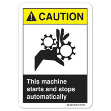 Ansi Caution Sign This Machine Starts And Stops Automatically