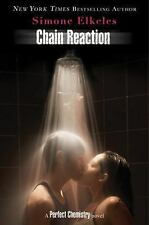 Chain Reaction (Perfect Chemistry)-ExLibrary