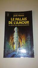 Jack Vance - La geste des Princes-Démons, T.3 : Le palais de l'amour