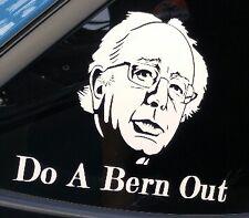 Do A Bernout Sticker Decal Car Funny Bernie Sanders Burnout Race Racing Euro JDM
