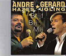 Andre Hazes&Gerard Joling-Blijf Bij Mij cd single