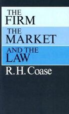 The Firm, the Market, and the Law (Paperback or Softback)