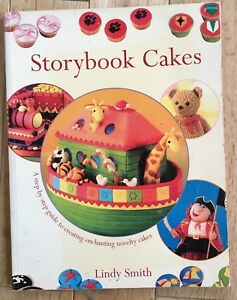 Storybook Cakes by Lindy Smith Guide to Creating Enchanting Novelty Cakes VGC