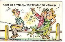 US, FUNNY unused POST CARD, - what did I tell ya - You're usin' the wrong bait !