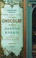 Chocolat: A Novel [A Vianne Rocher Novel] Harris, Joanne Paperback