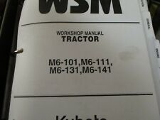 Kubota M6-101 M6-111 M6-131 M6-141 Tractor Workshop Manual