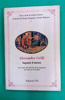 Studi di Cultura classica - Inganni d'autore....di Alessandro Grilli - Ed. ETS