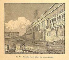 MALTE MALTA PALAIS DES GRANDS MAITRES GRAVURE ENGRAVING 1895