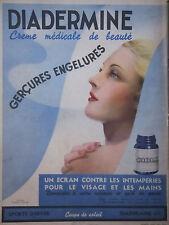 PUBLICITÉ PRESSE 1937 DIADERMINE CRÈME MÉDICAL DE BEAUTÉ POUR GERÇURE ENGELURES
