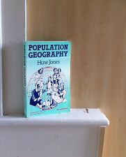 Population Geography; by Huw Jones