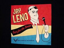 Jay Leno Tour for the Troops Air Force Reserves Late Night Talk Show T Shirt L