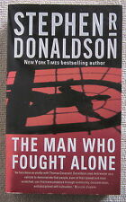 The Man Who Fought Alone Stephen R. Donaldson PB 1st Forge martial arts mystery