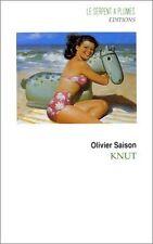 Knut.Olivier SAISON.Le Serpent à plumes S006