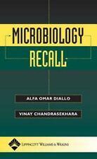 Recall: Microbiology Recall by Vinay Chandrasekhara and Alfa Omar Diallo (2004,…