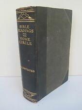 Bible Reading for the Home Circle: A Topical Study of the Bible Vintage 1916