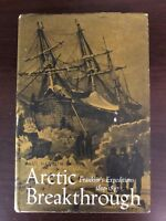 ARCTIC BREAKTHROUGH by PAUL NANTON - CLARKE, IRWIN & COMPANY - H/B D/W