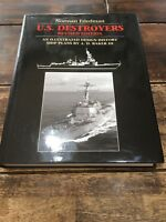 The U. S. Destroyers : An Illustrated Design History Norman Friedman. 1557504423