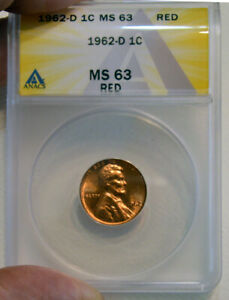 1962-D Lincoln 1 Cent MS 63 Bright Fire Red ANACS Graded