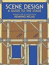 Scene Design : A Guide to the Stage by Henning Nelms (1975, Paperback, Reprint)