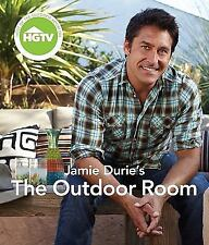 The Outdoor Room By Jamie Durie~2011, Paperback, Ideas For Outdoor Space, NEW!!