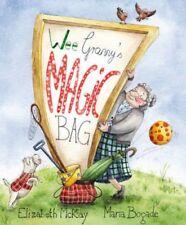 Wee Granny's Magic Bag (Picture Kelpies) by Elizabeth McKay Paperback Book 9