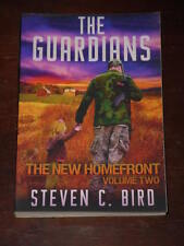The Guardians : The New Homefront, Volume 2 by Steven Bird