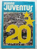 HURRA' JUVENTUS N. 6 GIUGNO 1982 20° SCUDETTO 2° STELLA LA FESTA BONIEK