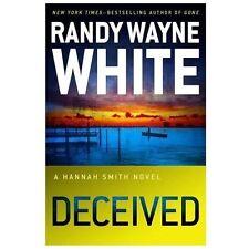 NEW - Deceived (A Hannah Smith Novel) by White, Randy Wayne