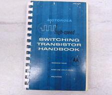Motorola High-Speed Switching Transistor Handbook *Second Edition* 1963