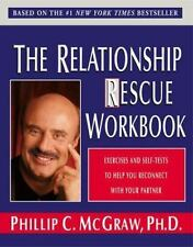 The Relationship Rescue Workbook : Exercises and Self-Tests to Help You...