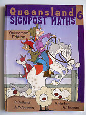 Queensland Signpost Maths: Bk. 6 Outcomes Edition by A. McSeveny (2004)