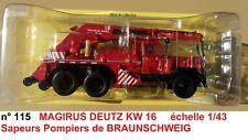 N° 115 MAGIRUS DEUTZ KW 16 Camion Pompiers BRAUNSCHWEIG Basse Saxe 1/43 Neuf