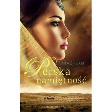 Perska namietnosc, Laila Shukri, polska ksiazka, polish book