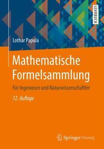 Mathematische Formelsammlung Lothar Papula