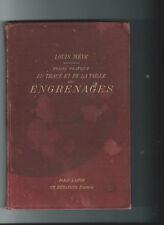 █ Louis WEVE : Traité pratique du tracé et de la taille des engrenages 1904 █