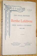 P. Alain : UNE FLEUR DIEPPOISE, BERTHE LEFEBVRE 1933 Dieppe Seine-Maritime
