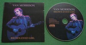 Van Morrison Brown Eyed Girl inc Madame George / Spanish Rose + CD