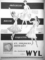 PUBLICITÉ DE PRESSE 1955 COMBINAISON ET JUPON SLIP WYL EN NYLON NYLFRANCE