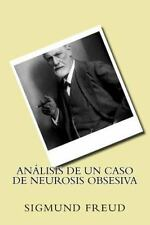 Analisis de un Caso de Neurosis Obsesiva (Spanish Edition) by Sigmund Freud...