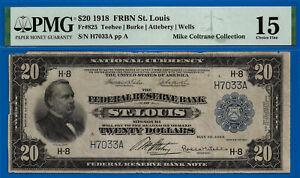 FR-825 - 1918 $20 National (( Crazy Rare - St. Louis )) PMG 15 # H7033-