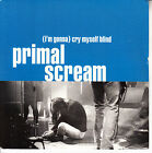 "PRIMAL SCREAM (I'm Gonna) Cry Myself Blind & Rocks Live PICTURE SLEEVE 7"" 45 NEW"