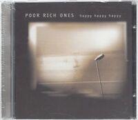 CD--POOR RICH ONES -- -- HAPPY HAPPY HAPPY