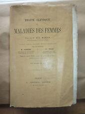 Traité clinique des maladies des femmes par A. MARTIN - ed. STEINHEIL 1889