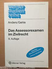 Anders Gehle Das ASSESSOREXAMEN im ZIVILRECHT BGB ZPO 9. A Referendariat EXAMEN