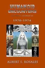Humanoid Encounters 1970-1974 Pascagoula UFO Aliens Robots Extraterrestrials
